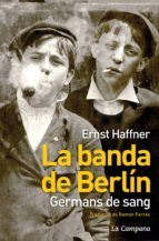 La Banda de Berlín. Germans de sang (ebook)