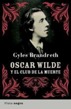 Oscar Wilde y el club de la muerte (ebook)
