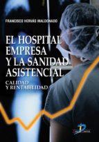El hospital empresa y la sanidad asistencial (ebook)
