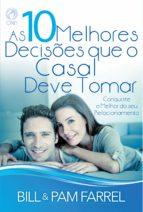 As 10 Melhores Decisões que o Casal Deve Tomar (ebook)
