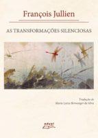 As transformações silenciosas (ebook)