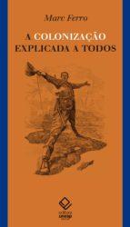 A colonização explicada a todos (ebook)