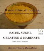 Salse, Sughi, Gelatine e Marinate (ebook)