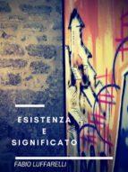 Esistenza e Significato (ebook)