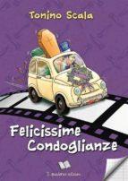 Felicissime Condoglianze (ebook)