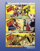 Capitan Miki n. 2 (iFumetti Imperdibili) (ebook)