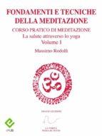 Fondamenti e Tecniche della Meditazione (ebook)