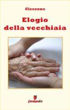 Elogio della vecchiaia - in italiano (ebook)
