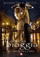 Come la pioggia (Floreale) (ebook)