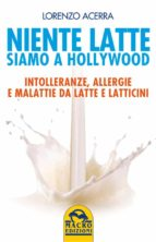 Niente latte, siamo a Hollywood (ebook)
