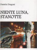 """"""" Niente luna, stanotte. """" (ebook)"""