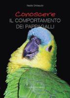 Conoscere il comportamento dei pappagalli (ebook)