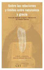 Sobre las relaciones y límites entre naturaleza y gracia  (ebook)