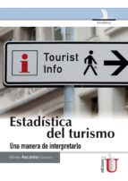 Estadística del turismo: una manera de interpretarlo (ebook)