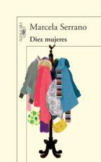 Diez mujeres (ebook)