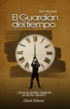 El guardián del tiempo (ebook)