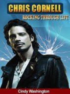 Chris Cornell Rocking Trough Life