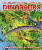 What's Where on Earth Dinosaurs and Other Prehistoric Life (eBook)