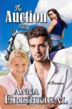 The Auction Trilogy (A Romance)