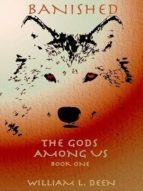 BANISHED: THE GODS AMONG US