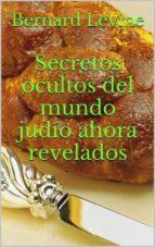 Secretos Ocultos Del Mundo Judío Ahora Revelados