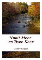 Nooit Meer As Twee Keer (ebook)