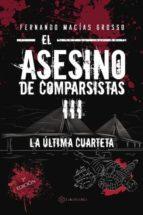 El asesino de comparsistas III (ebook)