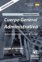 Cuerpo General Administrativo. Promoción Interna. Temario Volumen 2. Administración del Estado (ebook)
