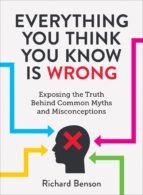Everything You Think You Know is Wrong (ebook)