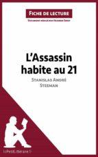L'Assassin habite au 21 de Stanislas André Steeman (Fiche de lecture) (ebook)