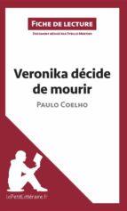 Veronika décide de mourir de Paulo Coelho (Fiche de lecture) (ebook)