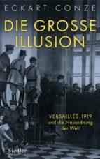 Die große Illusion (ebook)