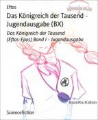 Das Königreich der Tausend - Jugendausgabe (BX) (ebook)