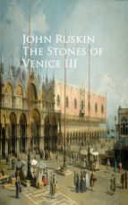 The Stones of Venice III (ebook)