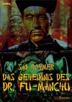 DAS GEHEIMNIS DES DR. FU-MANCHU (ebook)