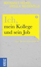 Ich, mein Kollege und sein Job (ebook)