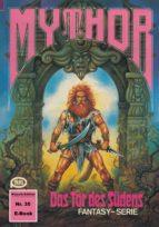 Mythor 35: Das Tor des Südens