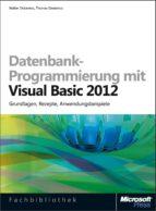 Datenbank-Programmierung mit Visual Basic 2012 (ebook)