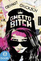 Ghetto Bitch (ebook)