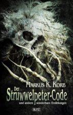 Phantastische Storys 04: Der Struwwelpeter-Code (ebook)