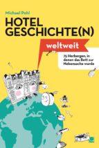Hotelgeschichten weltweit (ebook)