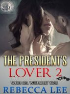The President's Lover 2 (ebook)
