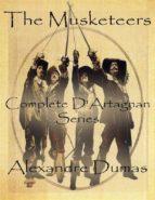 The Musketeers: Complete D'Artagnan Series (ebook)