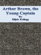 Arthur Brown, the Young Captain (ebook)