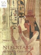 NEFERTARI per la quale il sole sorge (ebook)