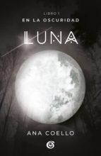 Luna (En la oscuridad 1) (ebook)