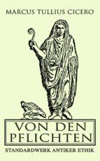 Von den Pflichten: Standardwerk antiker Ethik (ebook)