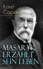 Masaryk erzählt sein Leben (ebook)