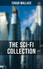 THE SCI-FI COLLECTION OF EDGAR WALLACE (ebook)