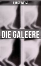DIE GALEERE (VOLLSTÄNDIGE AUSGABE)